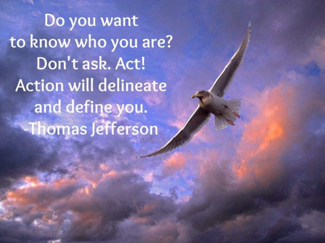 Inspirational Quote - Thomas Jefferson
